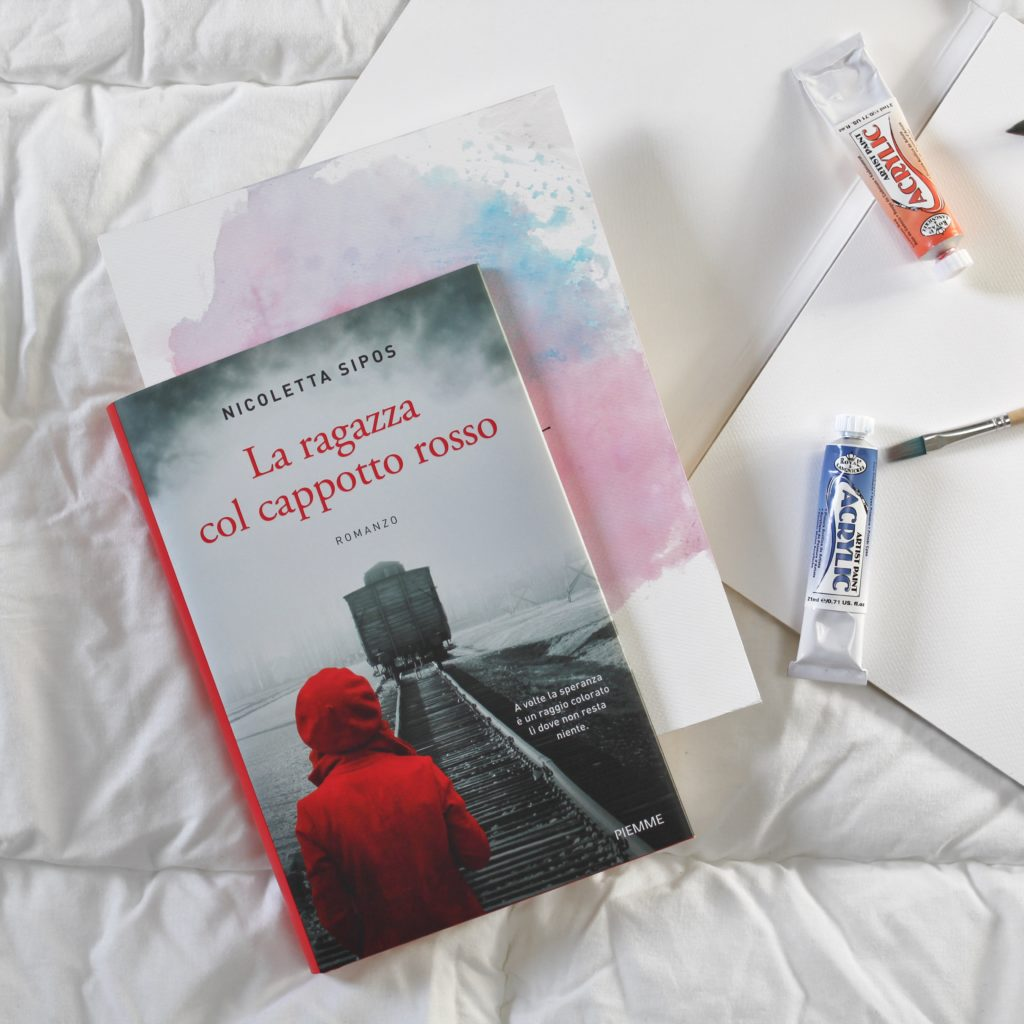 La ragazza col cappotto rosso, Nicoletta Sipos, Piemme, Olocausto, Shoah, Giornata della memoria, arte, guerra, amore, romanzo