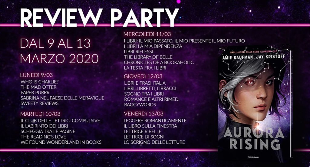 Review Party, Aurora Rising, blog, mondadori, io resto a casa, fantascienza, amie Kaufman, Jay kristoff, illuminae, fantascienza, alieni, calendario