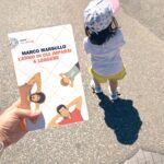 L'anno in cui imparai a leggere, Marco Marsullo, Einaudi, Bambini, teatro, crescita, amicizia, amore, asilo, abbandono, convivenza, Napoli, romanzo