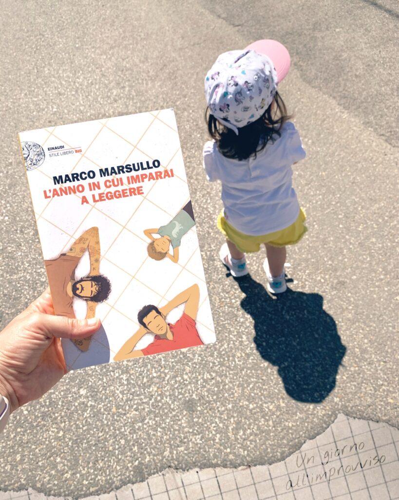 L'anno in cui imparai a leggere, Marco Marsullo, Einaudi, Bambini, teatro, crescita, amicizia, amore, asilo, abbandono, convivenza, Napoli, romanzo, i miei genitori non hanno figli, due come loro