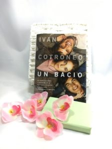 Un bacio di Ivan Cotroneo (Bompiani)