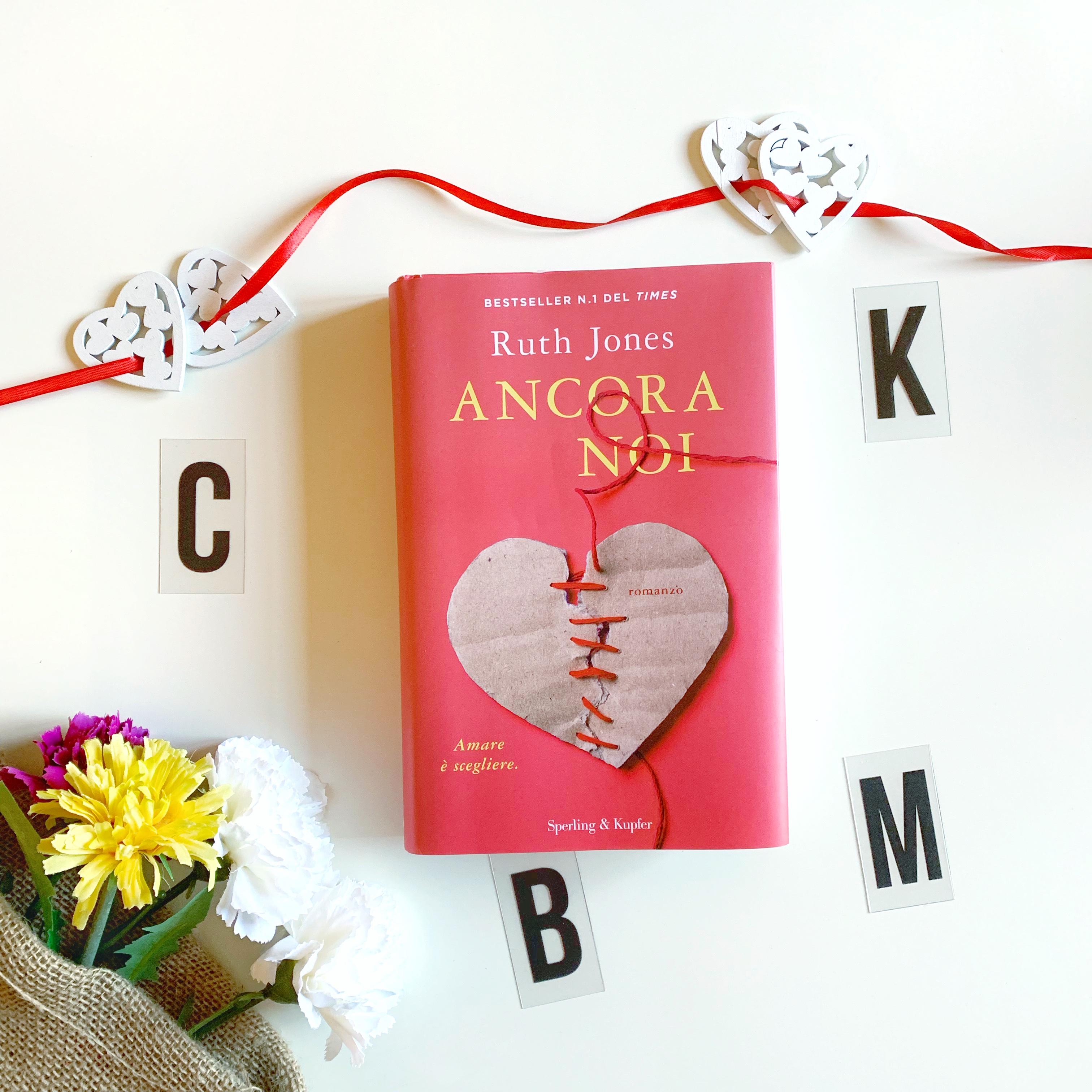 Ancora noi Ruth Jones Romance Storia d'amore San Valentino Sperling & Kupfer