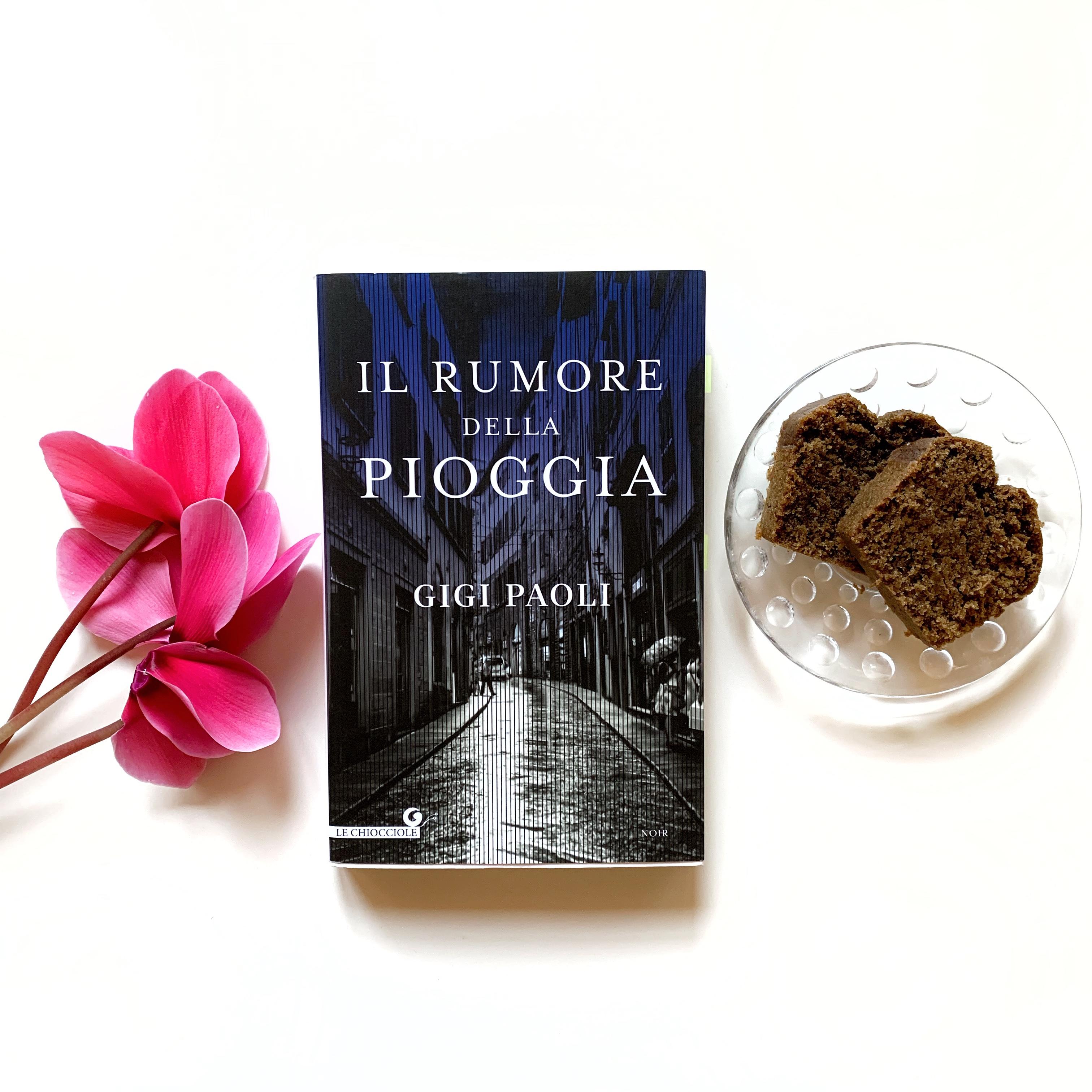 Il rumore della pioggia di Gigi Paoli, Inchiesta, Giallo, Giornalismo, Noir, Firenze, Giunti Editore, Romanzo,