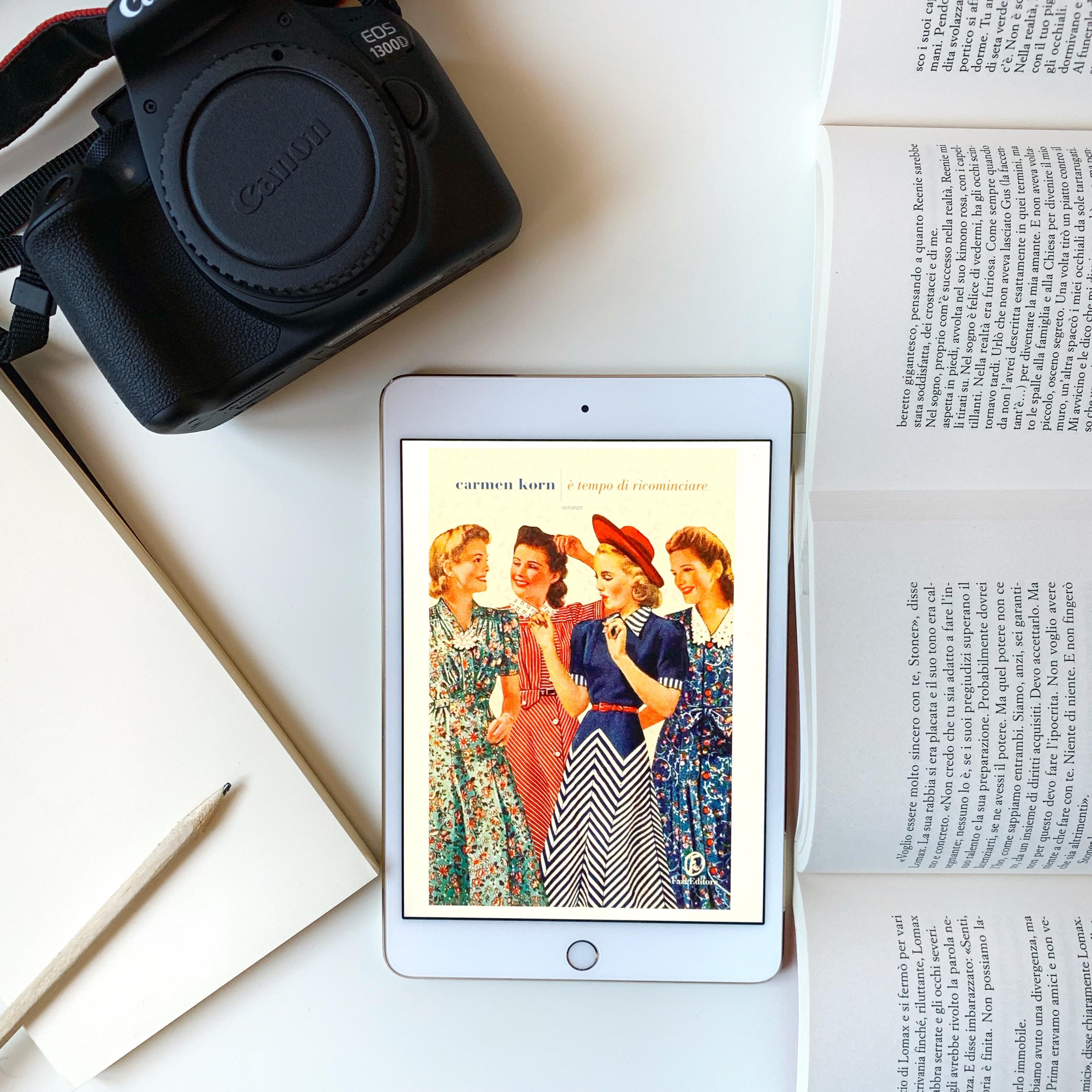 È tempo di ricominciare, Carmen Korn, Fazi Editore, Germania, Amburgo, serie, saga famigliare, Figlie di una nuova era, Amiche, Amicizia, Secondo dopoguerra
