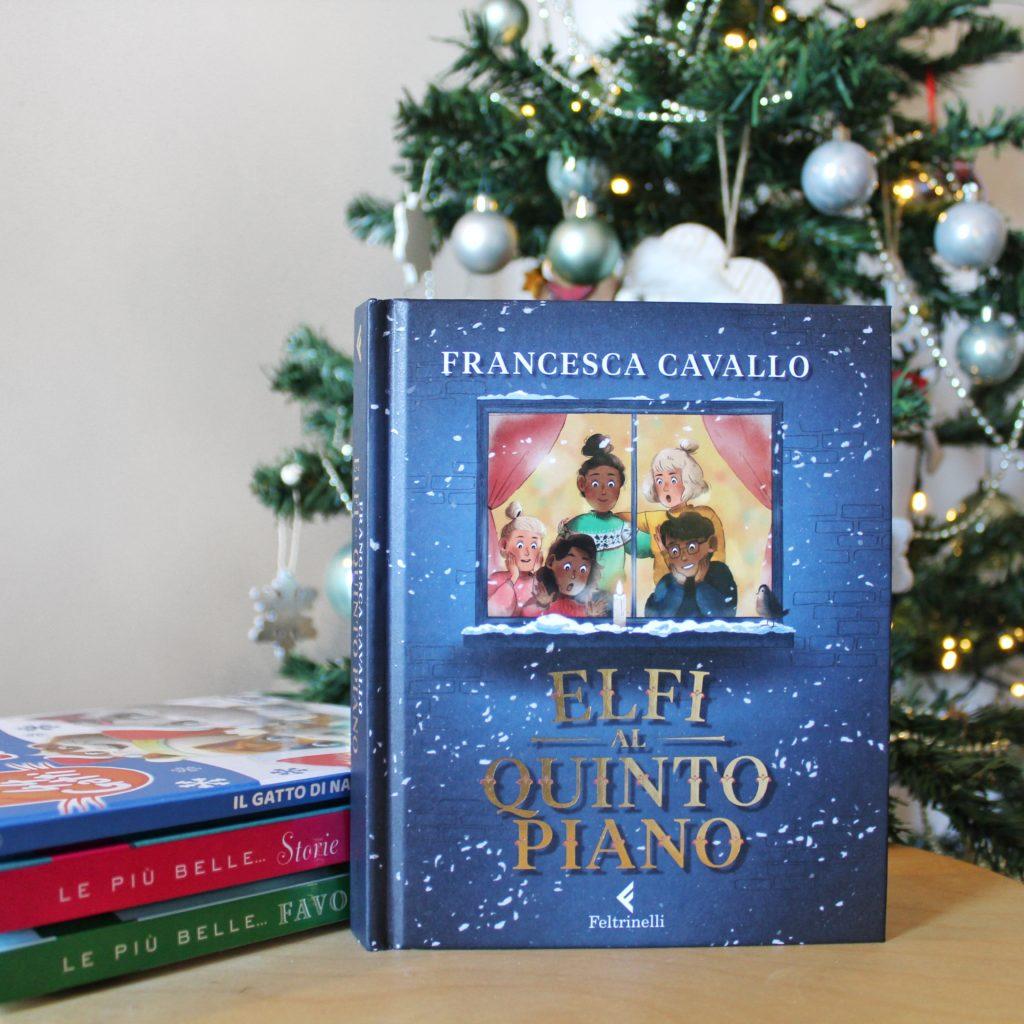 Elfi al quinto piano, Francesca Cavallo, Bambine ribelli, Storie della buonanotte per bambine ribelli, Feltrinelli, Natale, Storie natalizie, Lieto fine, Elfi, Babbo Natale, Vigilia, Natale
