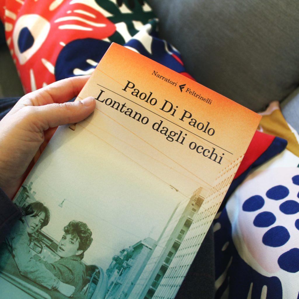 Paolo Di Paolo, Lontano dagli occhi, Feltrinelli, Gravidanza, Anni '80, Roma, Scudetto, amore, adolescenza, rapporti, coppie, genitori, letteratura