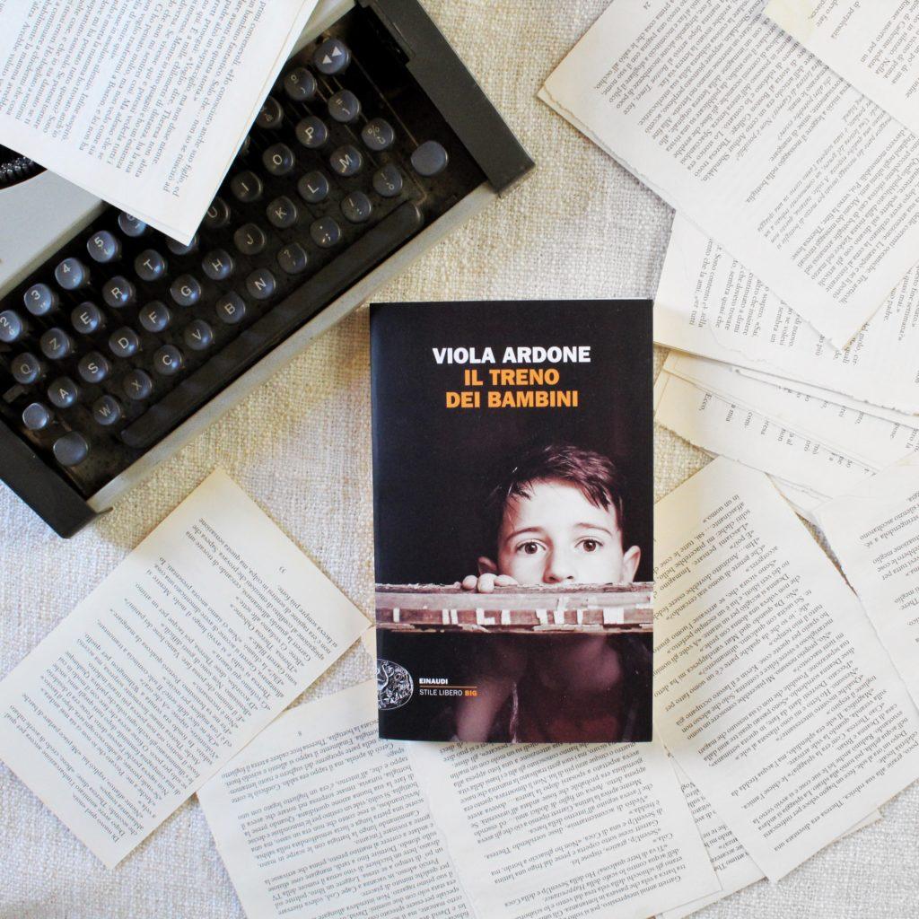 Il treno dei bambini, Viola Ardone, narrativa, Einaudi, Stile libero Big, romanzo, sud Italia, Nord Italia, 1946, dopoguerra