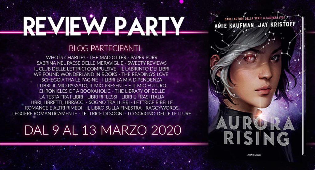 Review Party, Aurora Rising, blog, mondadori, io resto a casa, fantascienza, amie Kaufman, Jay kristoff, illuminae, fantascienza, alieni