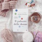 Il palazzo delle donne, Laetitia Colombani, Editirice Nord, Romanzo, Narrativa, recensione, libro per tutti