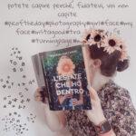 L'estate che ho dentro, Viviana Maccarini, Young adult, social, instagram, twitch, incidente, ragazzi, storia d'amore, scuola, amicizia, legami affettivi, romanzo per ragazzi