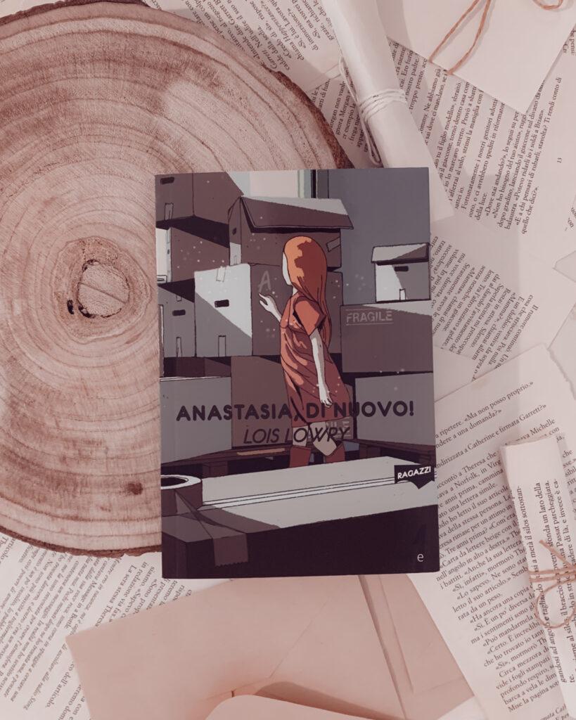 Anastasia di nuovo, Lois Lowry, 21lettere, recensione, recensione positiva, The giver, anni 70, Cambridge, trasloco, periferia, libro per tutti, libro per ragazzi, romanzo per ragazzi, adolescenza